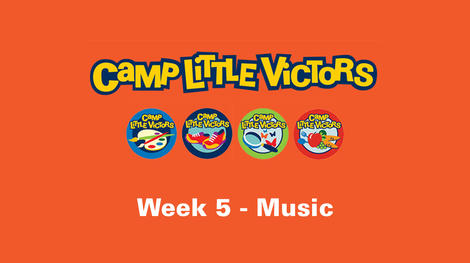 camp little victors week 5 - music